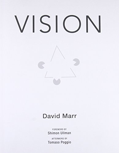 Vision - A Computational Investigation into the Human Representation and Processing of Visual Information