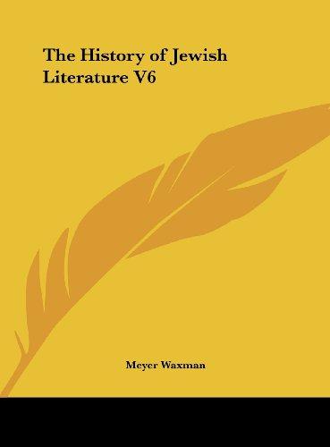 The History of Jewish Literature V6