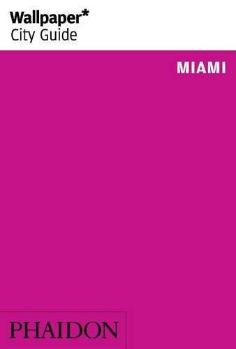 Wallpaper* City Guide Miami 2014