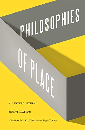 Philosophies of Place: An Intercultural Conversation (English Edition)