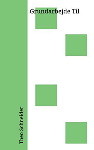 Grundarbejde Til (Danish Edition)