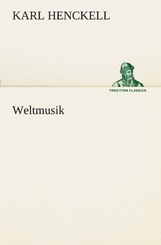 Weltmusik (TREDITION CLASSICS)