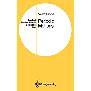 APPLIED MATHEMATICAL SCIENCES. : Volume 104 periodic motions