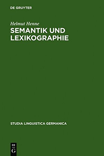 Semantik Und Lexikographie (Studia Linguistica Germanica)