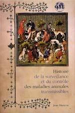 Histoire de la surveillance et du contrôle des maladies animales transmissibles par Collectif