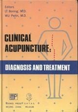 Clinical Acupuncture. Diagnosis and Treatment
