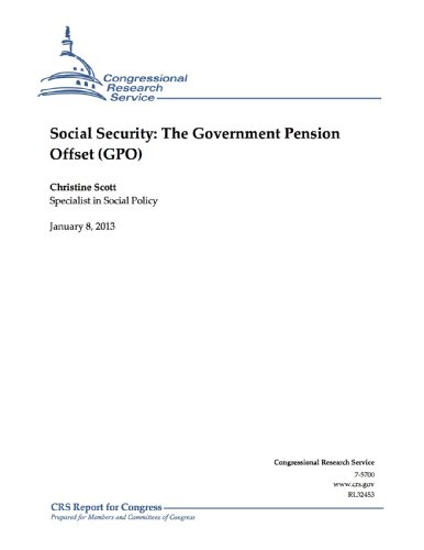 Social Security: The Government Pension Offset (GPO)