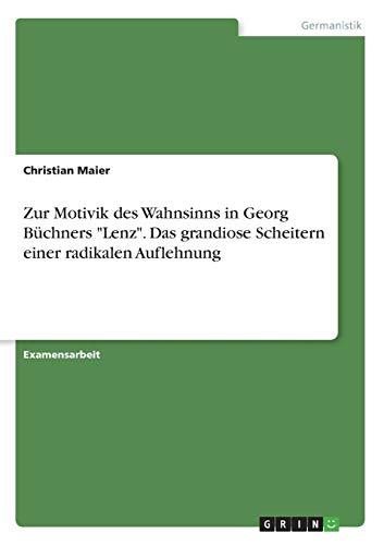 Zur Motivik des Wahnsinns in Georg Büchners