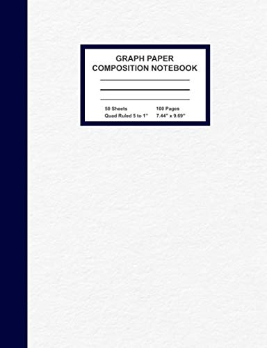 Graph Paper Composition Notebook: Quad Ruled 5 Squares Per Inch | Math and Science Grid Note Book for Students | Large (7.44 x 9.69 in) 100 Pages