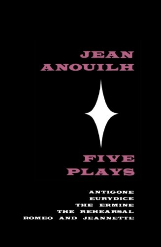 Jean Anouilh Five Plays