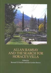Alan Ramsay and the Search for Horace's Villa (Reinterpreting Classicism S.) (Neo Chateau)