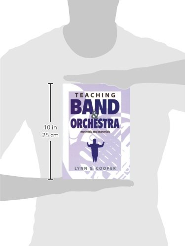 Teaching Band and Orchestra: Methods and Materials