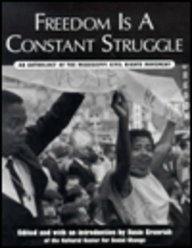 freedom-is-a-constant-struggle-an-anthology-of-the-mississippi-civil-rights-movement
