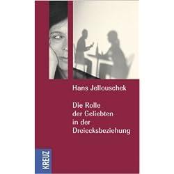 Die Rolle der Geliebten in der Dreiecksbeziehung von Hans Jellouschek ( Januar 2004 )