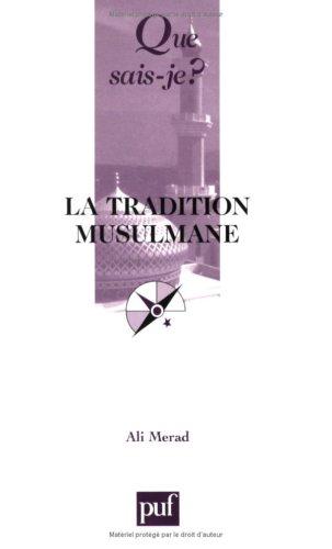 La Tradition musulmane