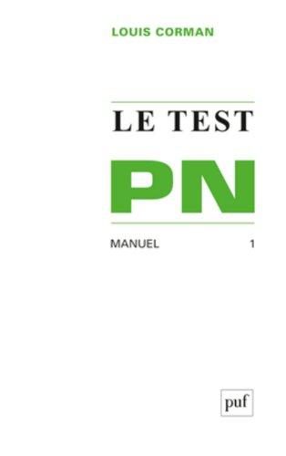Le Test PN : Manuel, tome 1