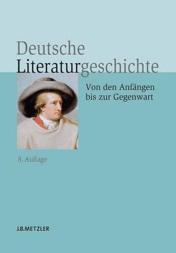 Deutsche Literaturgeschichte : Von den Anfängen bis zur Gegenwart