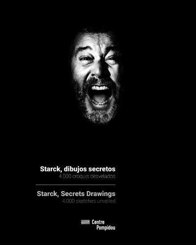 Starck, dibujos secretos (Arte y Fotografía) por Philippe Starck