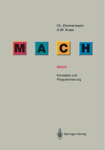 Mach: Konzepte Und Programmierung por Christoph Zimmermann