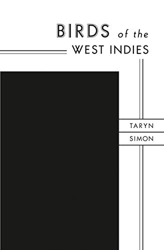Taryn Simon: Birds of the West Indies -