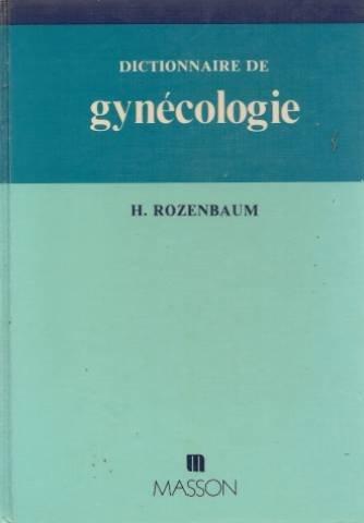 Dictionnaire de gynécologie
