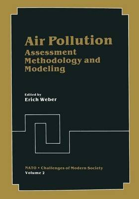 air-pollution-assessment-methodology-and-modeling-edited-by-erich-weber-published-on-may-2013