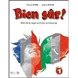 Bien sûr! Con carnet linguistique. Con espansione online. Per la Scuola media. Con 2 CD Audio. Con CD-ROM: 1