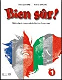Bien sûr! Con carnet linguistique. Per la Scuola media. Con 2 CD Audio. Con CD-ROM. Con espansione online: 1