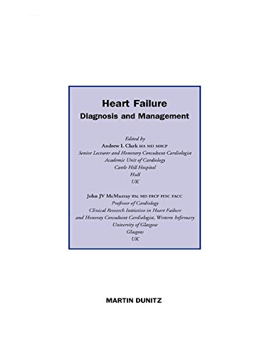 Heart Failure: Diagnosis And Management por Andrew L. Clark epub