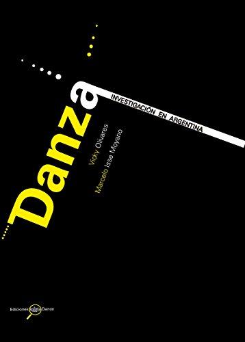 Danza. Investigación en Argentina por Marcelo Isse Moyano