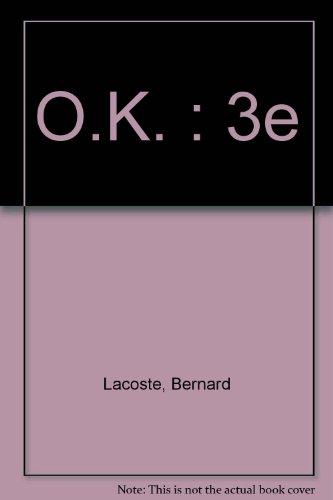 O.K. : 3e