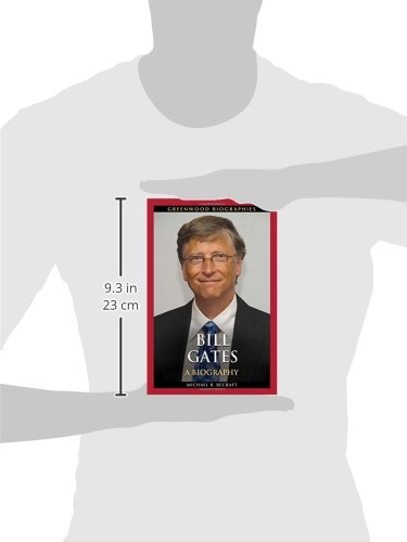 Bill Gates: A Biography (Greenwood Biographies)