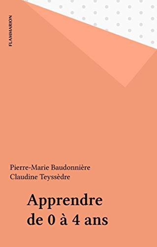 Apprendre de 0 à 4 ans (Dominos t. 17) par Pierre-Marie Baudonnière