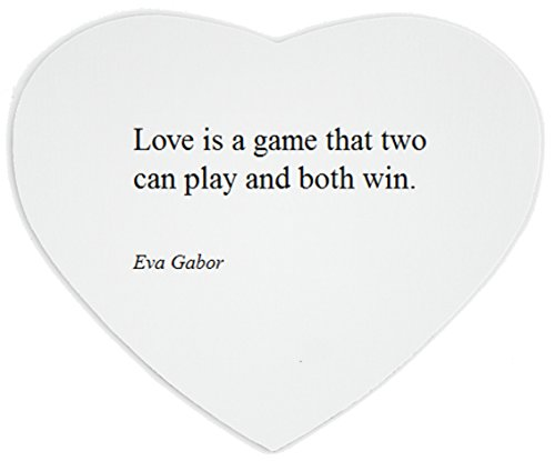 Price comparison product image Heartshaped Mousepad with Eva Gabor Love is a game that two can play and both win.