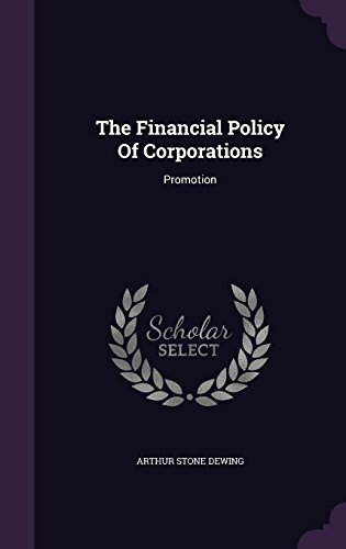 The Financial Policy Of Corporations: Promotion