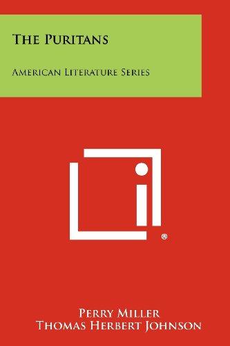 The Puritans: American Literature Series