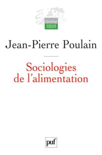 Sociologies de l'alimentation par Jean-Pierre Poulain