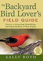 Backyard Bird Lover's Field Guide (Lovers Backyard Guide Bird)