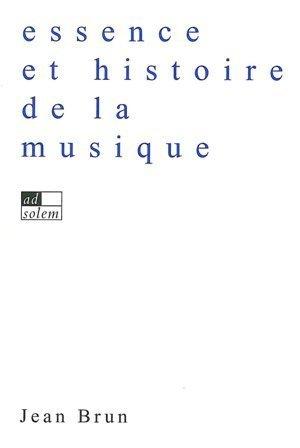 Essence et histoire de la musique