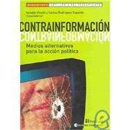 Contrainformacion: Medios Alternativos Para La Accion Politica (Biblioteca Artilleria del Pensamiento) por Natalia Vinelli