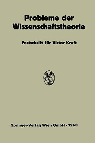 Probleme der Wissenschaftstheorie: Festschrift für Victor Kraft