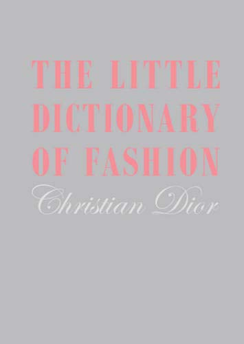The Little Dictionary of Fashion par Christian Dior