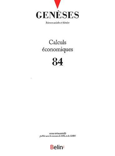 Genses, N 84, Septembre 2011 : Calculs conomiques