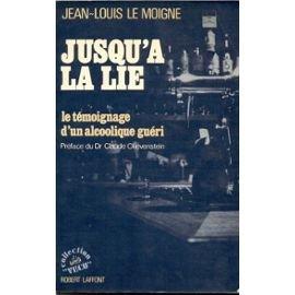 Le Moigne Jean Louis - JUSQU A LA