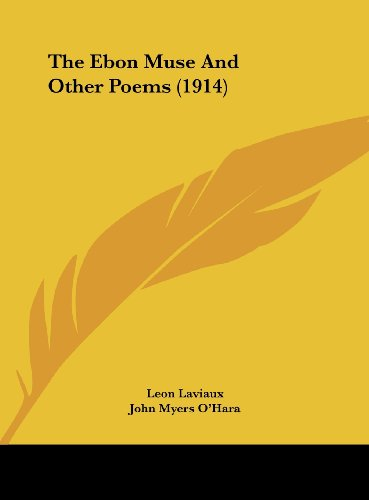 The Ebon Muse and Other Poems (1914)