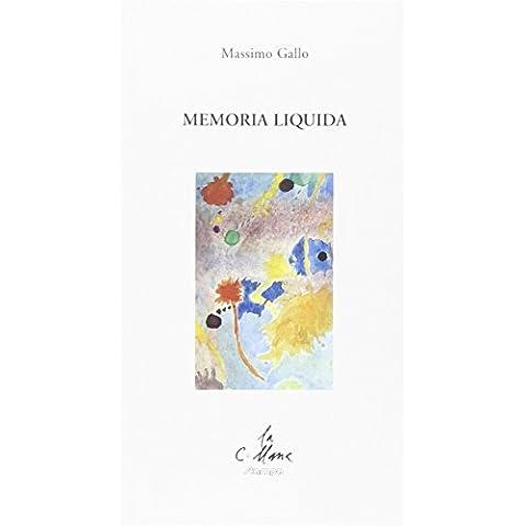 Memoria liquida (La collana)