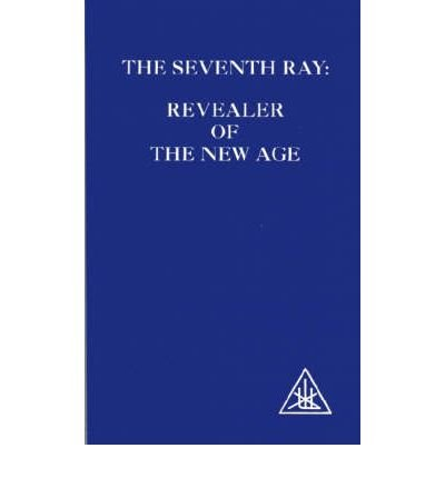 The Seventh Ray: Revealer of the New Age (Paperback) - Common