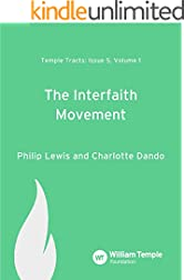 The Interfaith Movement (Temple Tracts Book 5)
