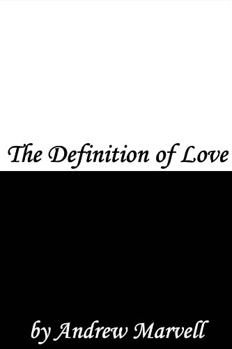 The Definition of Love eBook: Andrew Marvell: Amazon co uk