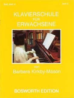 KLAVIERSCHULE 2 FUER ERWACHSENE - arrangiert für Klavier [Noten / Sheetmusic] Komponist: KIRKBY MASON BARBARA